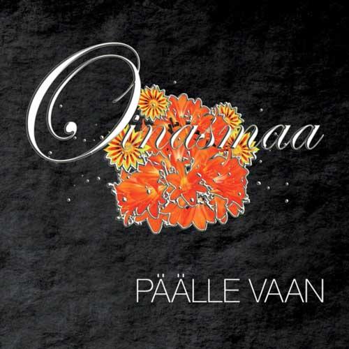Oinasmaa albumi – Päälle vaan julkaisu 7.10.2016